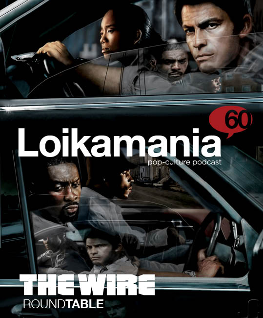 Loikamania 060:The Wire